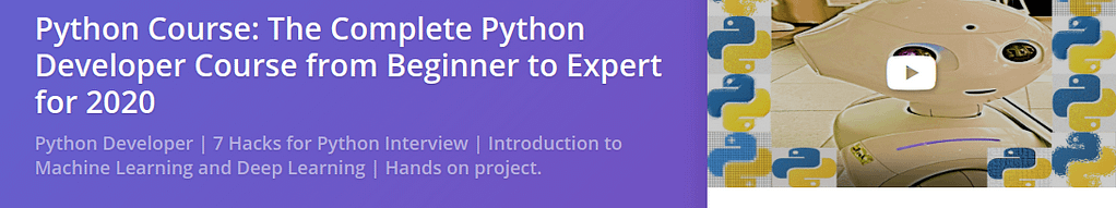Python Course: The Complete Python Developer Course from Beginner to Expert for 2020