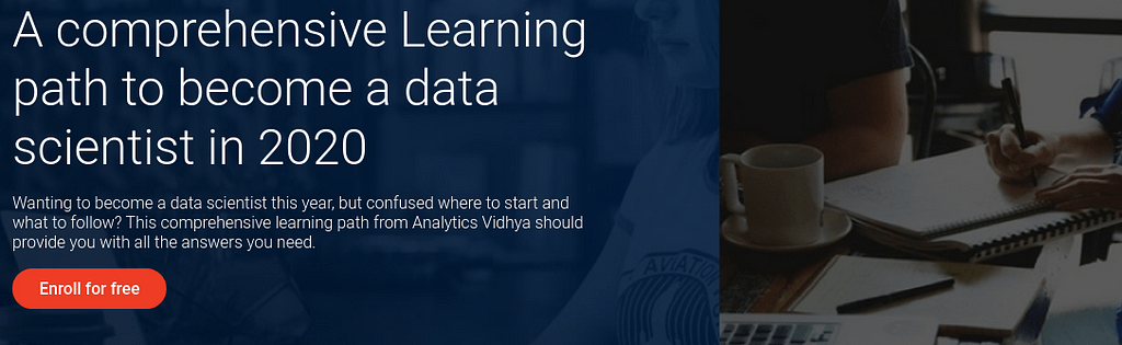 A comprehensive Learning path to become a data scientist in 2020