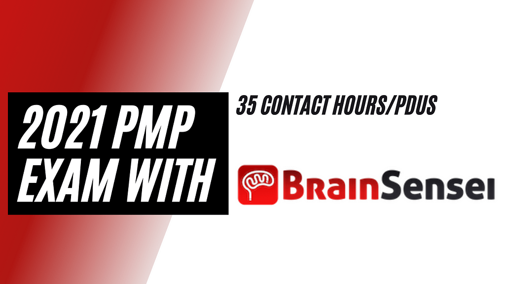 2021 PMP Exam With BrainSensei Prose and Con