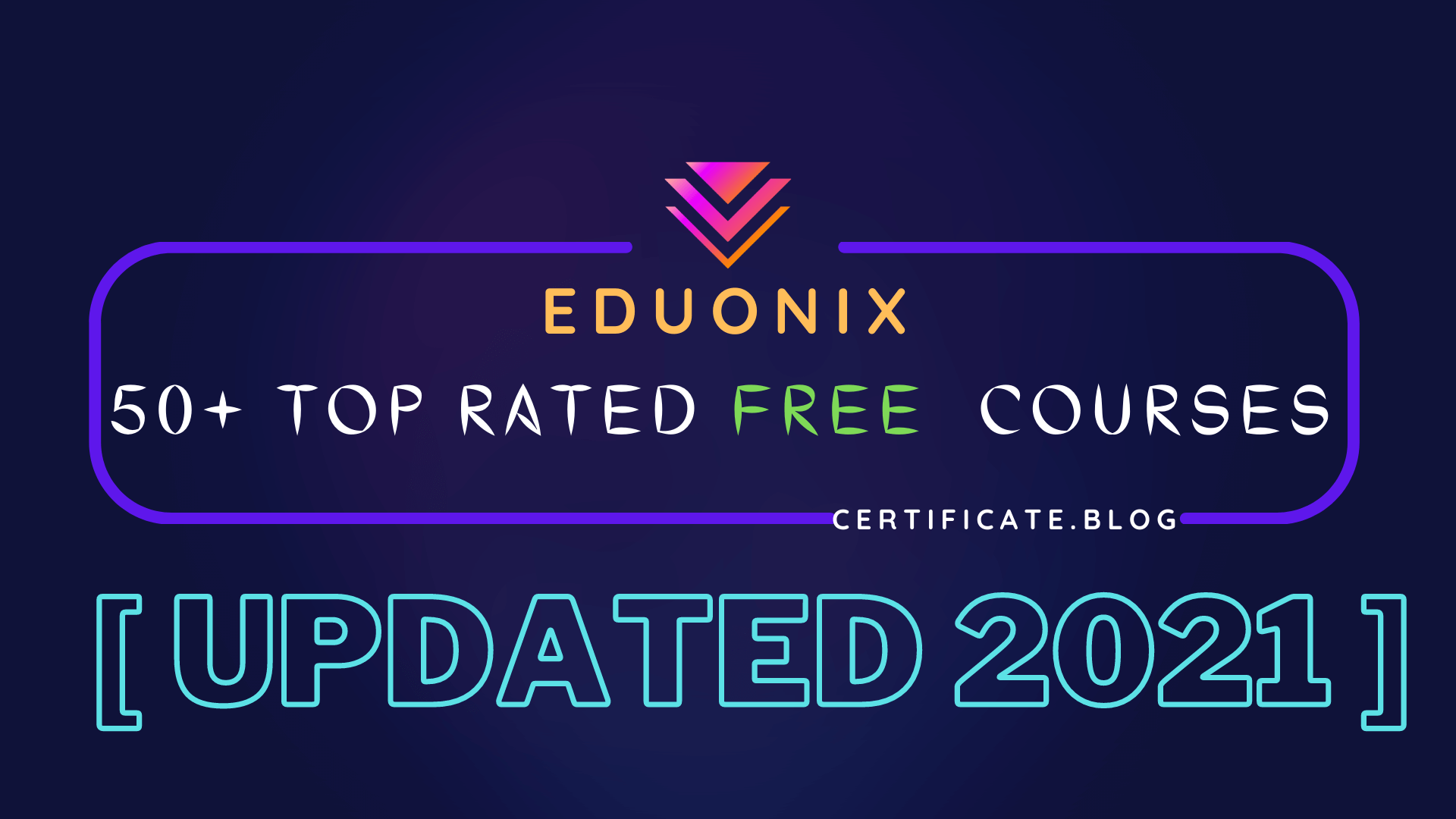 50+ Top Rated Free Online Courses from eduonix [UPDATED January 2021]