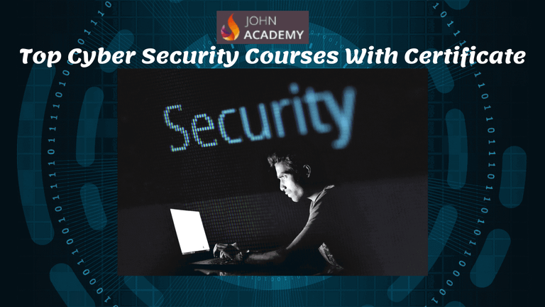 Top 24 Cyber Security Courses With Certificate [Johnacademy 2021]