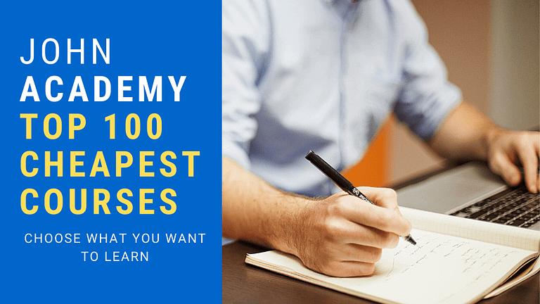 John Academy, Cheapest Top 100 Course List