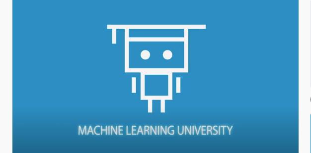 Machine Learning University