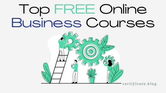 90+ Top FREE Online Business Courses