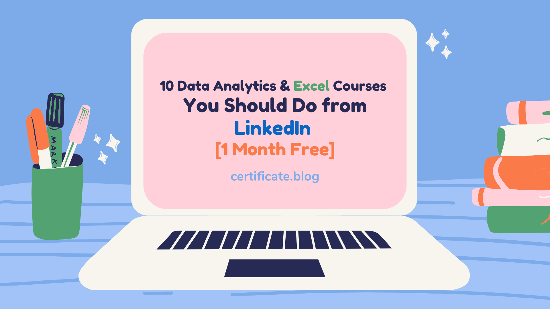 10 Data Analytics & Excel Courses You Should Do From LinkedIn [1 Month Free]
